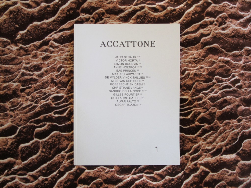 Accattone, Biannual magazine on architecture. Issue 1, March 2014